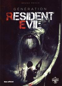 Bruno Rocca - Génération Resident Evil.