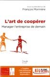 Bruno Roche - L'art de coopérer - Manager l'entreprise de demain.