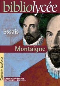 Bruno Roger-Vasselin et Michel Montaigne (Eyquem de) - Bibliolycée - Essais, Montaigne.