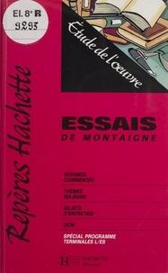 """Bruno Roger-Vasselin - """"Essais"""" de Montaigne - Étude de l'oeuvre."""