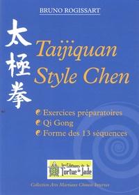 Bruno Rogissart - Taijiquan style Chen - Exercice préparatoires, Qi Gong, forme des 13 séquences.