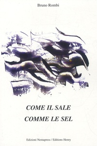 Bruno Rombi - Comme le sel, Come il sale - Edition bilingue français-italien.