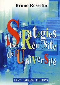 Bruno Rossetto - Stratégies pour la réussite de l'Université.