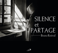 Bruno Rotival - Silence et partage.
