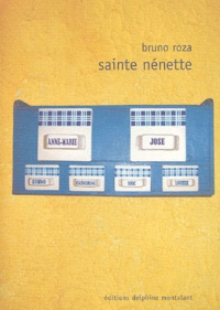 Bruno Roza - Sainte nénette.