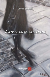 Bruno Salgues - Avenir d'un redressement.