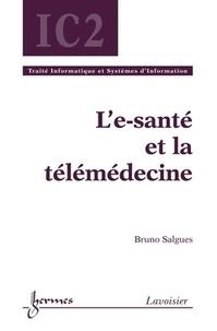 Bruno Salgues - L'e-santé et la télémédecine.