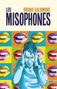 Bruno Salomone - Les misophones.