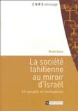 Bruno Saura - La société tahitienne au miroir d'Israël - Un peuple en métaphore.