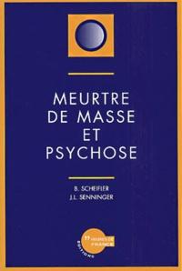Meurtre de masse et psychose.pdf
