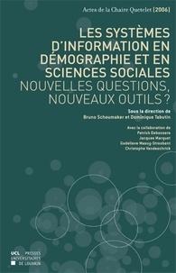 Bruno Schoumaker et Dominique Tabutin - Les systèmes d'information en démographie et en sciences sociales : nouvelles questions, nouveaux outils ? - Chaire Quetelet 2006.