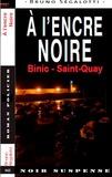 Bruno Ségalotti - A l'encre noire - Binic - Saint-Quay.