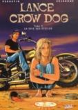 Bruno Séjourné et  Perrotin - Lance Crow Dog Tome 3 : La voie des étoiles.