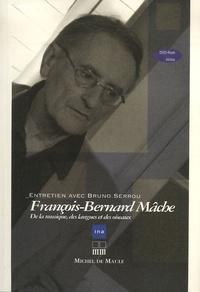 Bruno Serrou - François-Bernard Mâche - De la musique, des langues et des oiseaux. 1 DVD