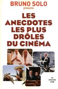 Bruno Solo - Les anecdotes les plus drôles du cinéma.