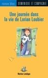 Bruno St-Aubin et Martine Latulippe - Une journée dans la vie de Lorian Loubier.