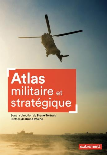 Atlas militaire et stratégique