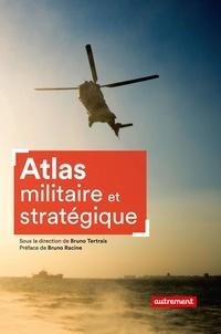 Pdf téléchargements de livres gratuits Atlas militaire et stratégique