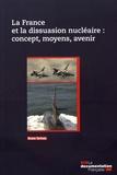 Bruno Tertrais - La France et la dissuasion nucléaire : concept, moyens, avenir.