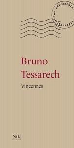 Bruno Tessarech - Vincennes.