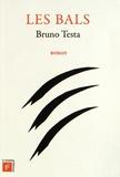 Bruno Testa - Les bals.
