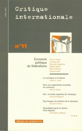Bruno Théret - Critique internationale N° 11 avril 2001 : Economie politique du fédéralisme.