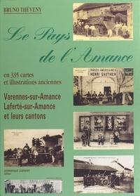 Bruno Théveny - Le Pays de l'Amance - Laferté-sur-Amance, Varennes-sur-Amance et leurs cantons.