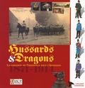 Bruno Touveron - Hussards et Dragons - La garnison de Thionville sous l'Annexion 1871-1914.