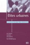 Bruno Trivelin et Guy Bajoit - Elites urbaines - Le cas de trois villes belges : Wavre, Verviers et Lier.