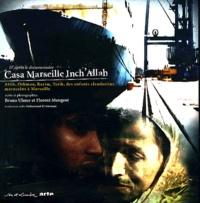 Bruno Ulmer et Florent Mangeot - Casa Marseille Inch'Allah.