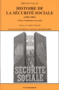 Histoire de la Sécurité sociale (1945-1967). LEtat, linstitution et la santé.pdf