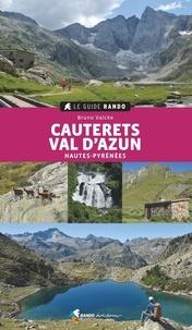 Bruno Valcke - Cauterets Val d'Azun - Hautes-Pyrénées.
