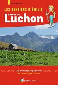 Les sentiers dEmilie autour de Luchon - 25 promenades pour tous, Haut-Comminges, Barousse.pdf