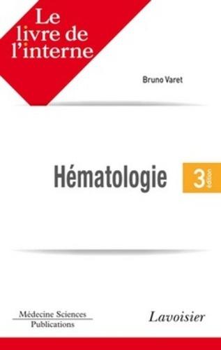 Hématologie - Bruno Varet - Format PDF - 9782257704672 - 59,00 €