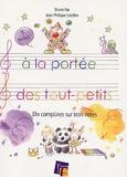 Bruno Vay et Jean-Philippe Letellier - A la portée des tout-petits - Dix comptines sur trois notes. 1 CD audio