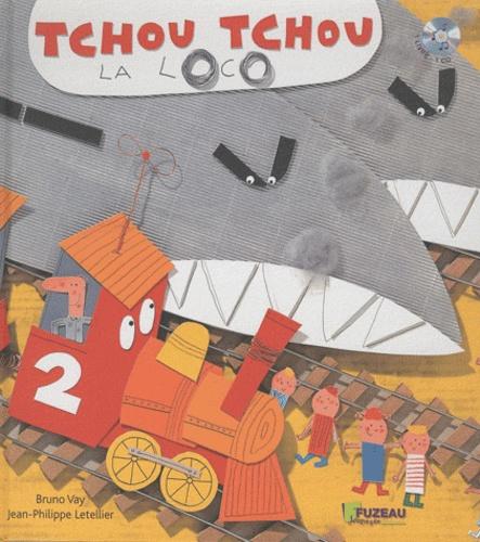 Bruno Vay - Tchou Tchou la loco. 1 CD audio