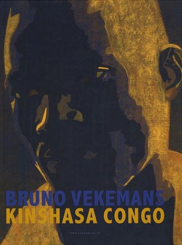 Bruno Vekemans et Joost De Geest - Bruno Vekemans - Kinshasa Congo. 1 DVD