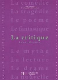 Bruno Vercier et Anne Maurel - La Critique.