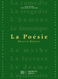 Bruno Vercier et Brigitte Bercoff - La Poésie - Edition 1999.