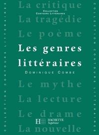 Bruno Vercier et Dominique Combe - Les Genres littéraires - Edition 1992.