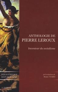 Bruno Viard - Anthologie de Pierre Leroux.