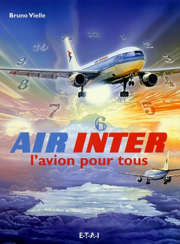Bruno Vielle - Air Inter - L'avion pour tous.