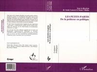 Bruno Villalba et Anny Laurent - Les petits partis - De la petitesse en politique, actes du colloque, mars 1996 [Villeneuve-d'Ascq].