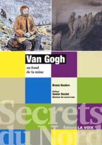 Bruno Vouters - Van Gogh au fond de la mine.