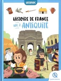 Bruno Wennagel et Mathieu Ferret - Histoire de France - Tome 2, Antiquité.