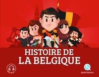 Bruno Wennagel et Mathieu Ferret - Histoire de la Belgique.