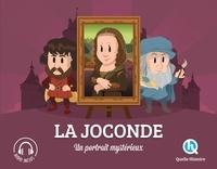 Bruno Wennagel et Mathieu Ferret - La Joconde - Un portrait mystérieux.
