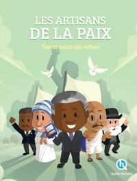 Les artisans de la paix - Pour un monde sans violence.pdf