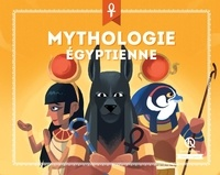 Bruno Wennagel et Mathieu Ferret - Mythologie égyptienne.