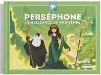 Perséphone- La naissance du printemps - Bruno Wennagel |